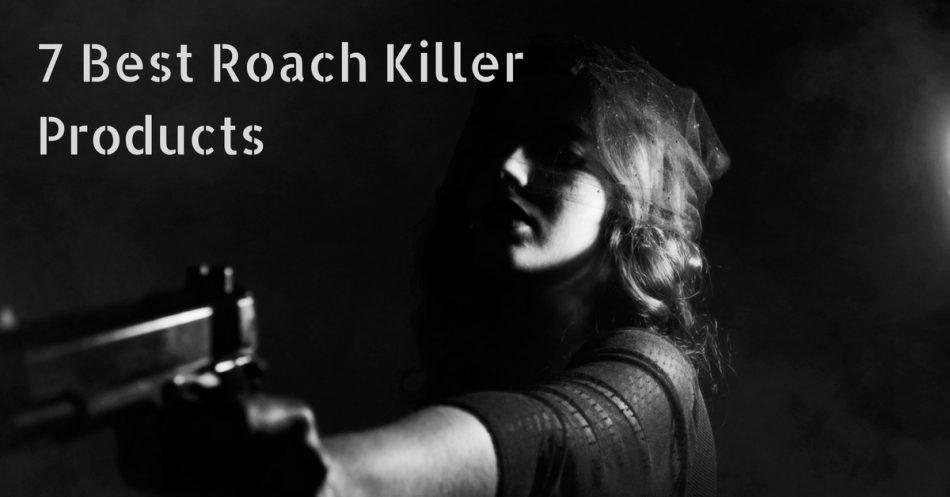 7 Best Roach Killer Products 2018 - Pest Survival Guide