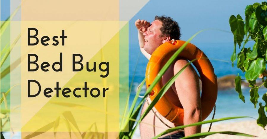 4 Best Bed Bug Detector